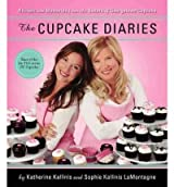 The Cupcake Diaries: Recipes and Memories from the Sisters of Georgetown Cupcake [ THE CUPCAKE DIARIES: RECIPES AND MEMORIES FROM THE SISTERS OF GEORGETOWN CUPCAKE ] by Kallinis, Katherine (Author) Nov-08-2011 [ Hardcover ]