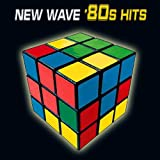 New Wave '80s Hits (Re-Recorded / Remastered Versions)