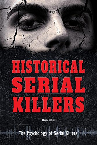 Historical Serial Killers (The Psychology of Serial Killers) PDF