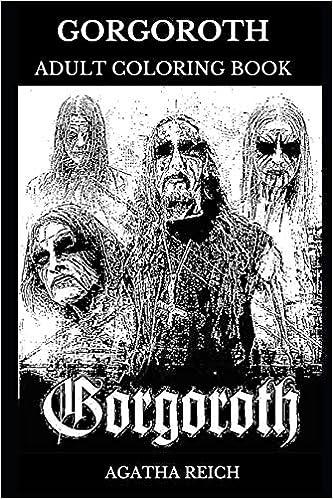 Gorgoroth Adult Coloring Book Black Metal Pioneers And Trve