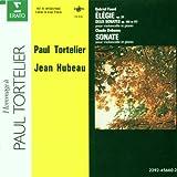 Faure: Elegie, Op. 24; Cello Sonata No. 1, Op. 109; Cello Sonata No. 2, Op. 117 / Debussy: Cello Sonata