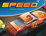 img - for Speed by Clement, Nathan (2013) Hardcover book / textbook / text book