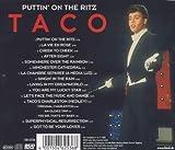 Taco - Greatest Hits: Puttin on the Ritz