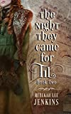 The Night They Came For Til: Historical Fiction Novel (Book Series: Oakland Book 2) (Oakland Series)