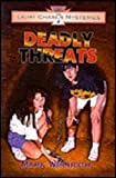 img - for Deadly threats (Light chaser mysteries) book / textbook / text book