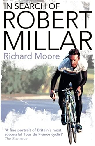 In Search of Robert Millar  Unravelling the Mystery Surrounding ... 9ef499adb