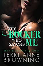 The Rocker Who Savors Me (The Rocker Series Book 2)
