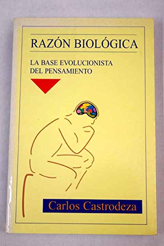 Razon Biologica - La Base Evolucionista del Pensam (Spanish Edition) pdf epub