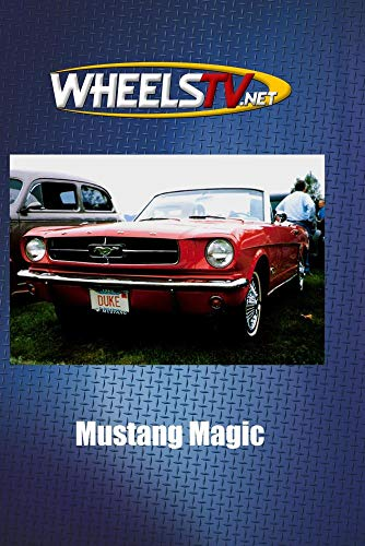 Mustang Fastback Coupe - Mustang Magic