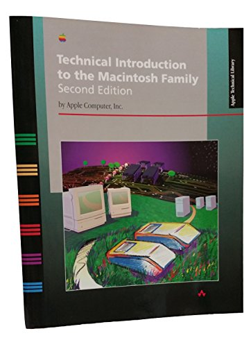 Technical Introduction to the Macintosh Family (Apple technical library)