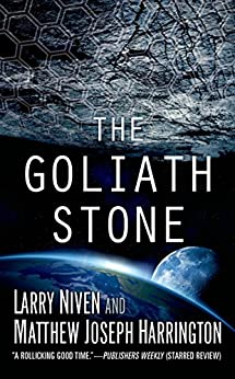 The Goliath Stone by [Niven, Larry, Harrington, Matthew Joseph]