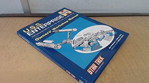 U.S.S. Enterprise: 2151 Onwards (NX-01, NCC-1701, NCC-1701-A to NCC-1701-E) - Owners' Workshop Manual