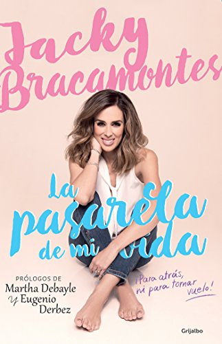 La pasarela de mi vida / The Catwalk of My Life (Spanish Edition)