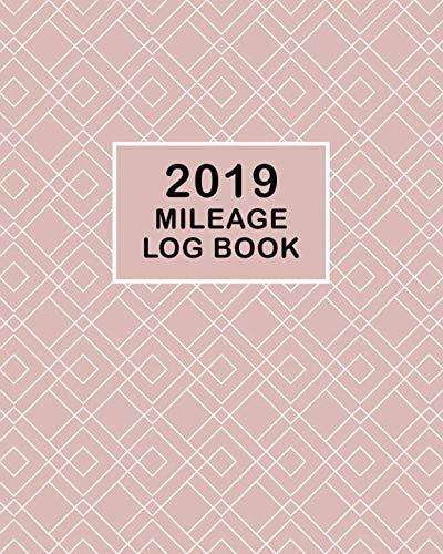 2019 Mileage Log Book: Daily Aut...