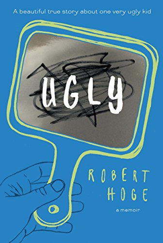 Ugly by [Hoge, Robert]