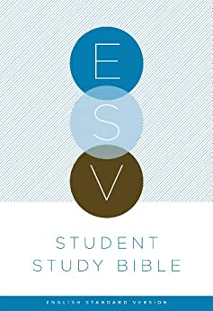 ESV Student Study Bible by [ESV Bibles by Crossway]