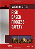 img - for Guidelines for Risk Based Process Safety book / textbook / text book