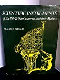 Scientific Instruments of the 17th and 18th Centuries and Their Makers