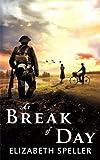 """""""At Break of Day"""" av Elizabeth Speller"""