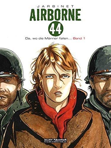 Airborne 44: Da, wo die Männer fallen... Broschiert – 15. August 2010 Philippe Jarbinet Eckart Schott wo die Männer fallen... Salleck Publications