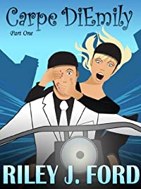Romance: Carpe Diemily by Riley J. Ford ebook deal