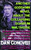 Another Goddamn Novel About the Collapsing Quantum Multiverse