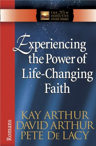 Experiencing the Power of Life-Changing Faith