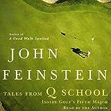 Tales From Q School: Inside Golf's Fifth Major