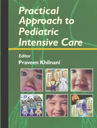 Practical Approach to Pediatric Intensive Care