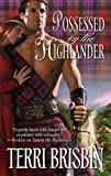 Possessed by the Highlander (The MacLerie Clan Book 3)