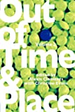 Out of Time and Place, Alexis Clements, Christine Evans, 0578060175