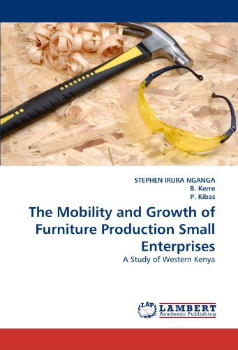 The Mobility and Growth of Furniture Production Small Enterprises: A Study of Western Kenya