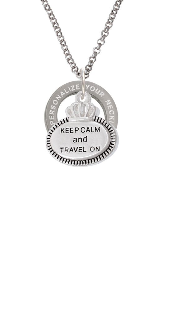 Keep Calm and Travel On Custom Engraved Affirmation Ring Necklace