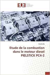 Etude de la combustion dans le moteur diesel for Chambre de combustion moteur diesel