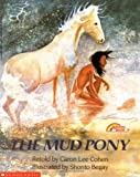 The Mud Pony: A Traditional Skidi Pawnee Tale