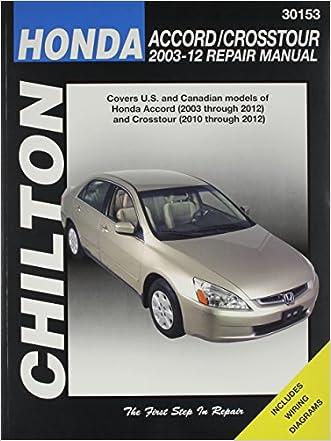 Lovely Honda Accord 2003 2012 U0026 Crosstour 2010 2012 Repair Manual (Chilton  Automotive