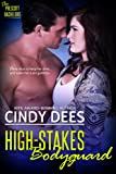 High-Stakes Bodyguard (The Prescott Bachelors)