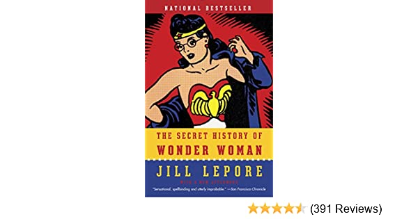 The Secret History of Wonder Woman See more