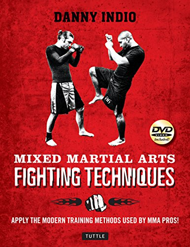 Martial Arts Strength Training (Mixed Martial Arts Fighting Techniques: Apply the Modern Training Methods Used by MMA Pros! [DVD Included])