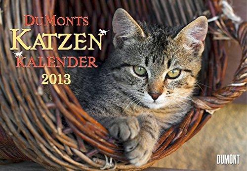 DuMonts Katzen-Kalender 2013. Broschürenkalender: mit literarischen Texten