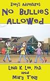 No Bullies Allowed: Zoey's Adventures