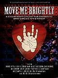 Move Me Brightly - Celebrating Jerry Garcia's 70th Birthday