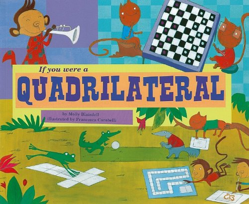 If You Were a Quadrilateral (Math Fun)