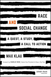 Race and Social Change: A Quest, A Study, A Call to Action