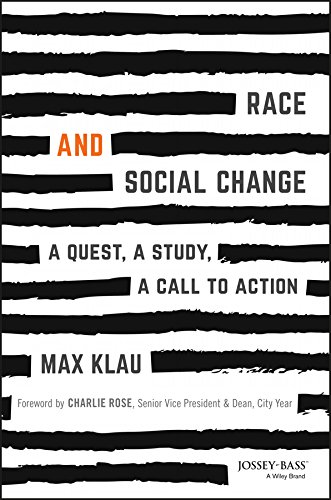 Race and Social Change: A Quest, A Study, A Call to Action (Ethical Issues In Public Relations Case Studies)