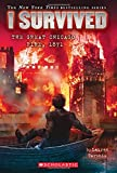 img - for I Survived the Great Chicago Fire, 1871 (I Survived #11) book / textbook / text book
