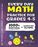 Books : Every Day Math Practice: 1000+ Questions You Need to Kill in Elementary School | Math Workbook | Elementary School Study Practice Notebook | Grades 4-5