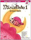 Minicroche, tome 1 :  Bonne nuit!