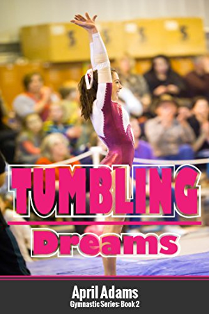 Tumbling Dreams (The Gymnastics Series Book 2)