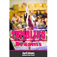 Tumbling Dreams (The Gymnastics Series Book 2) (English Edition)